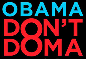 Obama Orders Dept. Of Justice To Stop Enforcing DOMA