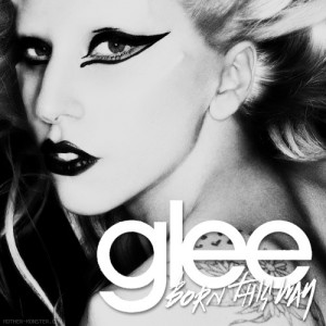 Gaga's Born This Way heats up the conservatives on Glee
