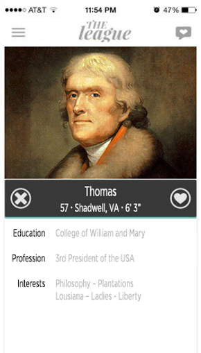 thomas jefferson, president, dating profile, hookup, hook up app, the league