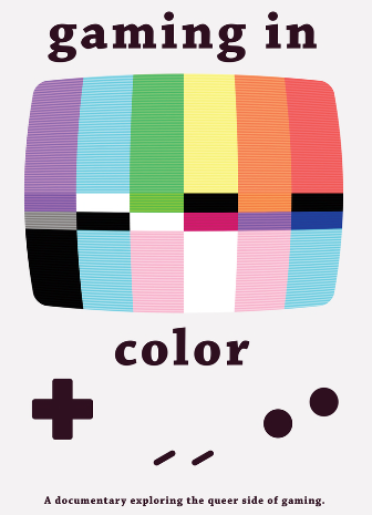 Gaming In Color, Video Games, Queer, LGBT