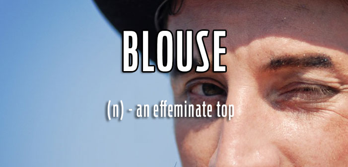 blouse, gay slang, definition, queer lingo