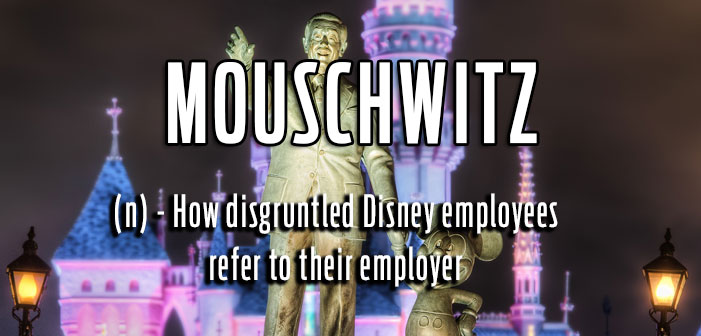 Mouschwitz, How Disney employees refer to their employer, queer slang, lgbt, neologisms, funny slang, humor, words, terms