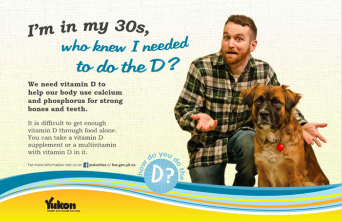 vitamin D, we all need the D, advertisement, fail. Yukon, Canada