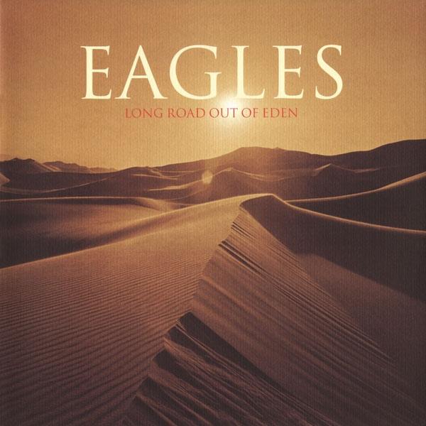 long road out of eden, eagles, glenn frey, don henley