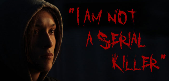 "Could You Ever Kill Someone? Thoughts on ""I Am Not A Serial Killer"""