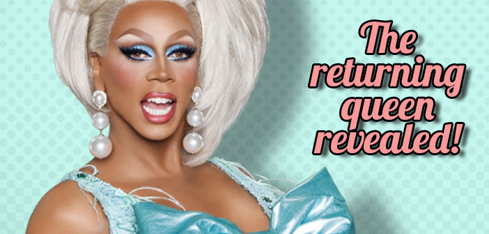 RuPaul, RuPaul's Drag Race, season 8, drag queen, returning queen, reveal, spoiler
