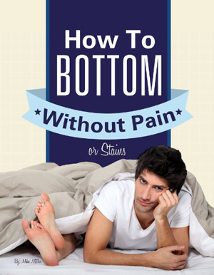 How to Bottom without Pain or Stains, book, gay sex, advice, man, bottoming