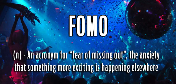 fomo, fear of missing out, party, anxiety, definitions, queer, gay, lgbtq, slang, portmanteaus, neologisms, vocabulary, glossary, dictionary