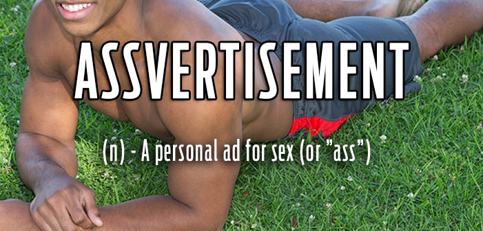 assvertisement, muscles, sex, black, sexy, shirtless, definitions, queer, gay, lgbtq, slang, portmanteaus, neologisms, vocabulary, glossary, dictionary