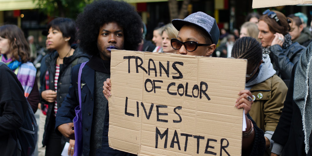 Trans of colors lives matter. Existrans 2016