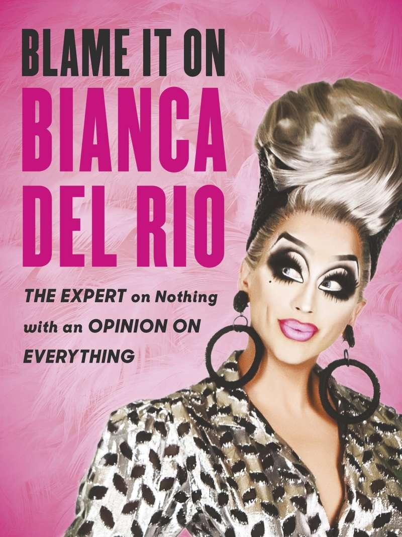 bianca del rio book cover Blame It On Bianca Del Rio