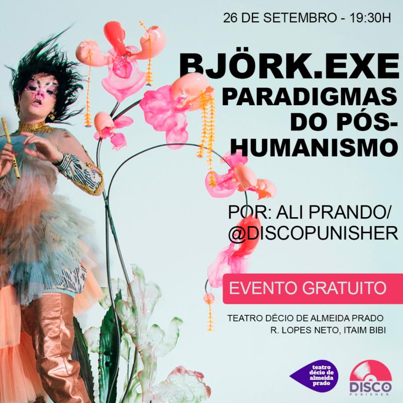 Ali Prando realiza talk Björk.EXE
